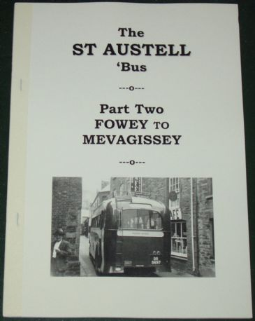 The St Austell Bus, Part Two, Fowey to Mevagissey, by Roger Grimley